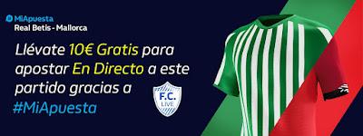 william hill promocion Betis vs Mallorca 21 febrero 2020
