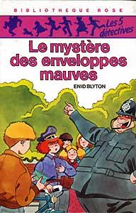 Le Mystère des Enveloppes Mauves (Enid Blyton)