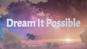 dream it possible