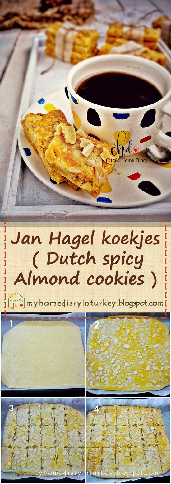 Jan Hagel koekjes / Dutch spicy almond cookies / Resep Kue kering Klasik Jan Hagel   Çitra's Home Diary. #janhagelcookies #speculooscookies #speculaasspicemix #bumbuspiku #holidaycookies #Indonesiancookies #kurabiyetarifi #traditionalcookies #dutchcuisine