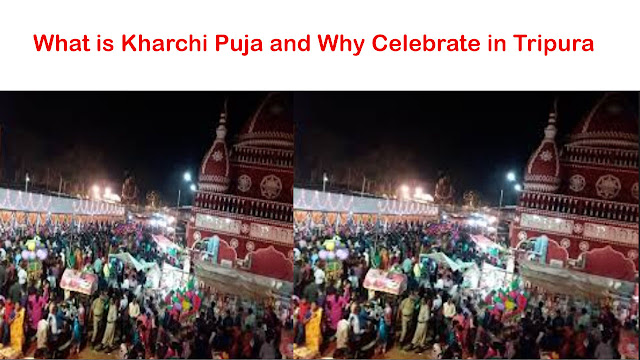 What is Kharchi Puja and Why Celebrate in Tripura