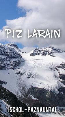 Ischgl Wanderung 3000er ✓ Larainferner Spitze - Piz Larain ✓ Wandern-Ischgl Paznaun ✓ Heidelberger Hütte ✓ Bike and Hike Österreich Tirol