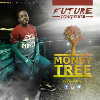Future Conquererer - Money Tree