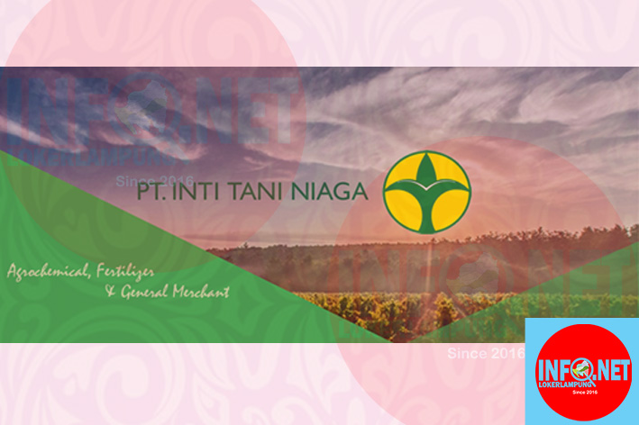 Lowongan Kerja Lampung Administrasi Pt Inti Tani Niaga Loker Lampung Terbaru 2021 Infolokerlampung Net