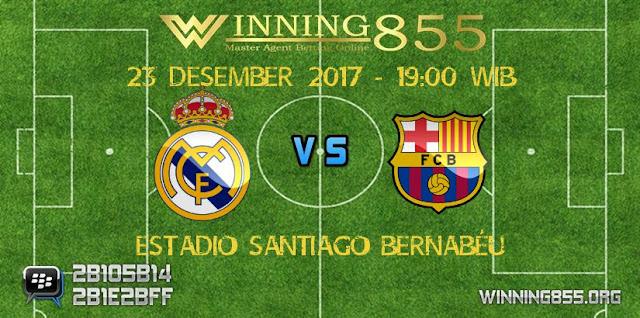 Prediksi Skor Jitu Real Madrid Vs Barcelona 23 Desember 2017