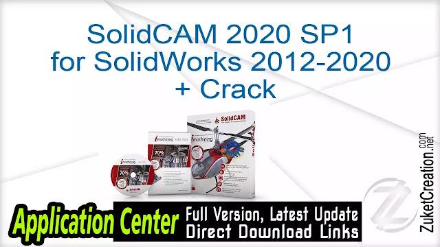 SolidCAM 2020 SP1 for SolidWorks 2012-2020 + Crack