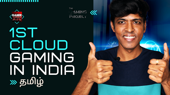 India's First Cloud Gaming Services | The Gaming Project | in Tamil | GT...