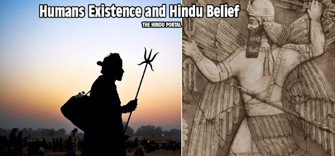 Humans Existence and Hindu Belief