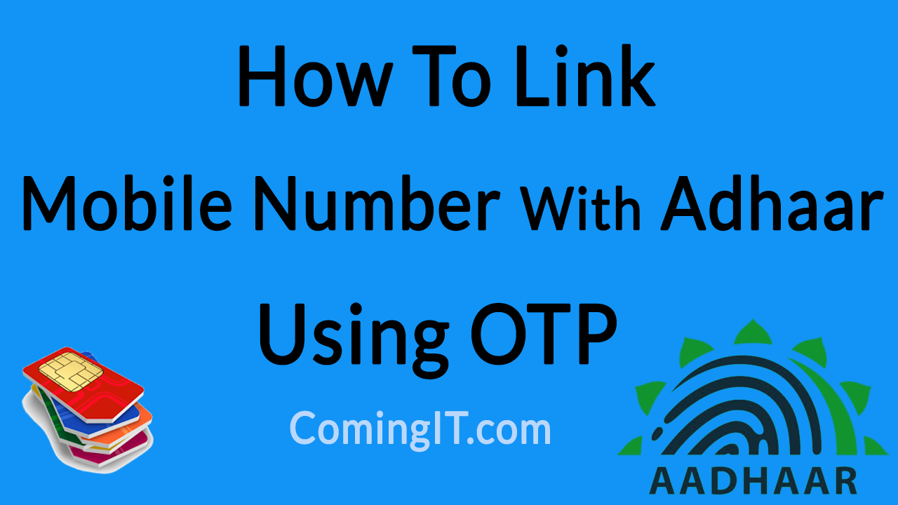 How To Link Mobile Number With Aadhar Using OTP