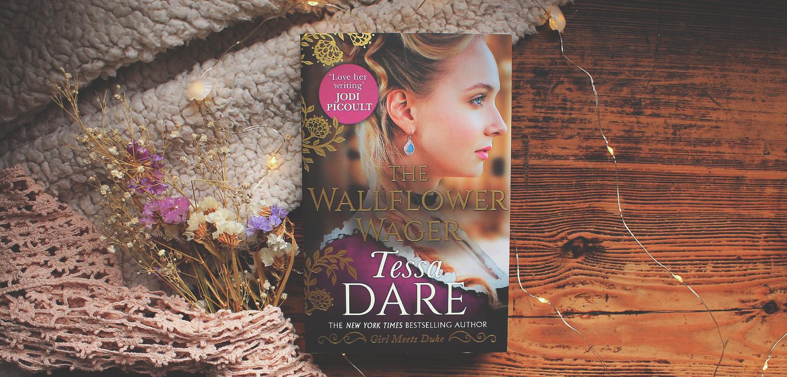 The Wallflower Wager · Tessa Dare