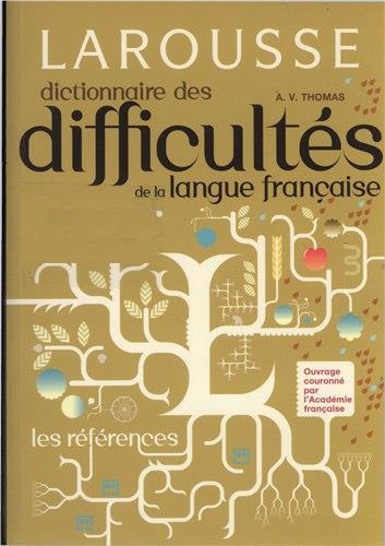 Larousse dictionnaire des difficultés de la langue français