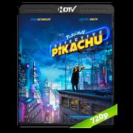 Pokémon: Detective Pikachu (2019) HDRip 720p Audio Dual Latino-Ingles