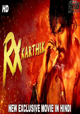 Rx Karthik 2018 Hindi Full Movie in 720p Download