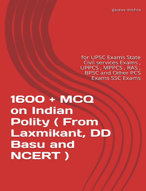 Indian polity 1600 Objective Questions : For all Competitive Examinations