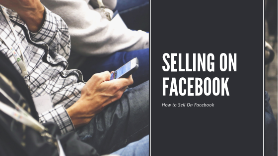 How To Sell An Item On Facebook<br/>
