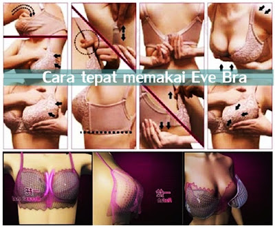 Cara tepat memakai Eve Bra Agar hasil maksimal