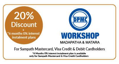 20% OFF on accessories and repairs at DPMC Workshops - Madapatha and Matara for all Sampath Debit Cardholders