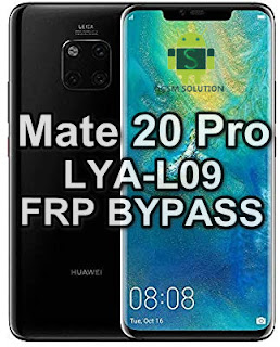 Huawei Mate 20 Pro LYA-L09 FRP Bypass Downgrade Offical Stock RomFirmwareFlash file Download