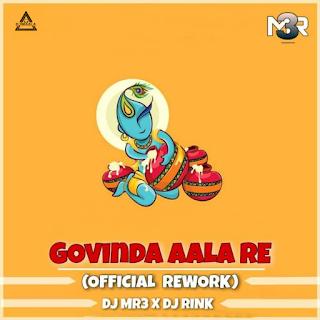 GOVINDA AALA RE (OFFICIAL REWORK) - DJ MR3 X DJ RINK