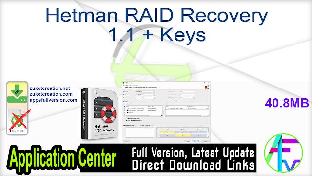 Hetman RAID Recovery 1.1 + Keys