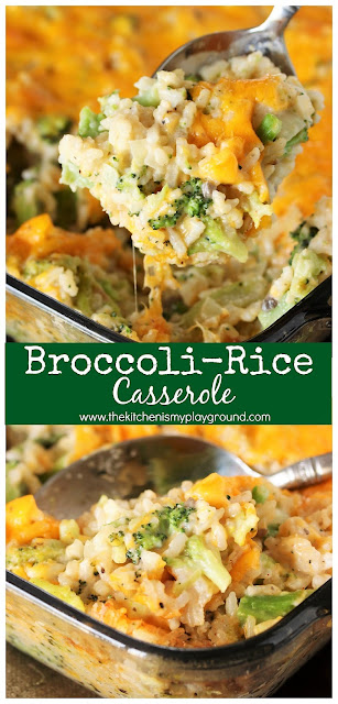 Cheesy Broccoli-Rice Casserole ~ A perfectly tasty side dish for Easter, Thanksgiving, Christmas, or everyday dinner. Classic creamy, cheesy comfort food at its best! #broccoli #broccolicasserole #comfortfood #Easterdinner #Thanksgivingdinner #sidedish #thekitchenismyplayground  www.thekitchenismyplayground.com