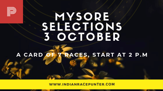 Mysore Race Selections 3 October
