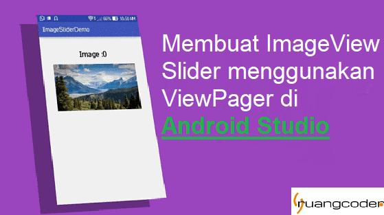 Membuat Image Slider Menggunakan ViewPager di Android Studio