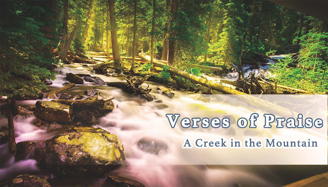 Verses of Praise to H.H. Dorje Chang Buddha III- A Creek in the Mountain