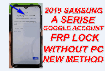 2019 Samsung A Serise FRP  Bypass Without Pc New Method.