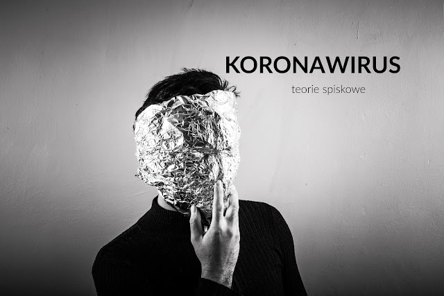 koronawirus teorie spiskowe