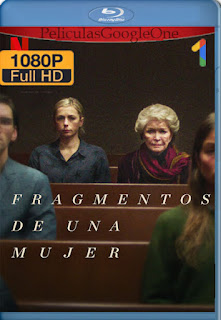 Pieces of a Woman (2020) NF [1080p Web-DL] [Latino-Inglés] [LaPipiotaHD]