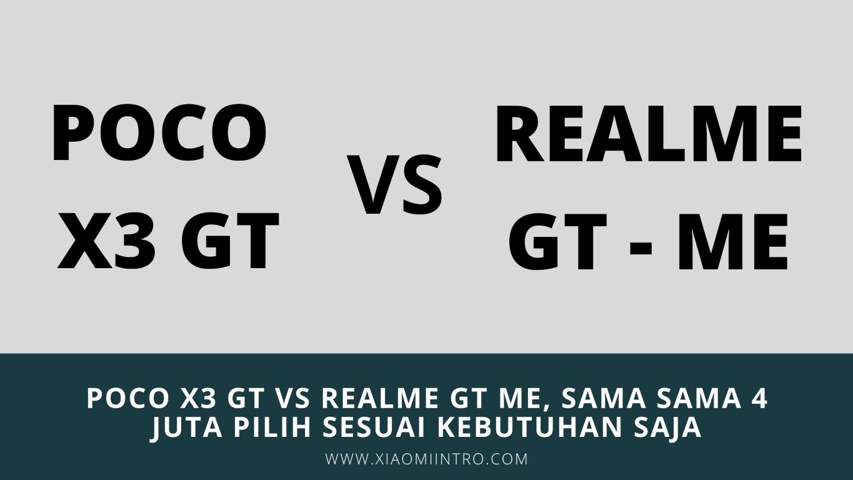 Poco X3 GT vs Realme GT Master Edition
