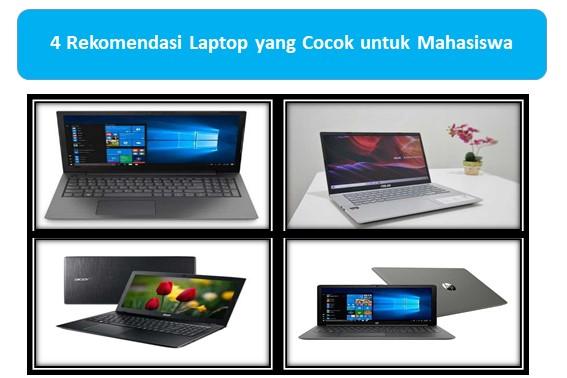 4 Rekomendasi Laptop yang Cocok untuk Mahasiswa