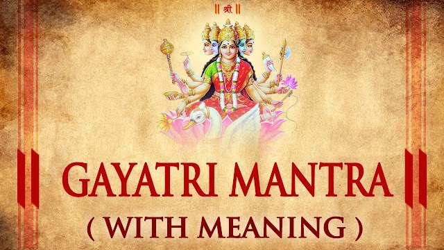 Gayatri Mantra in Hindi Meaning with Lyrics