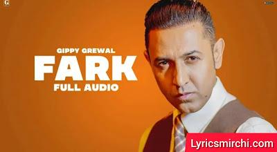 Fark फर्क Song Lyrics | Gippy Grewal | New Punjabi Song 2020