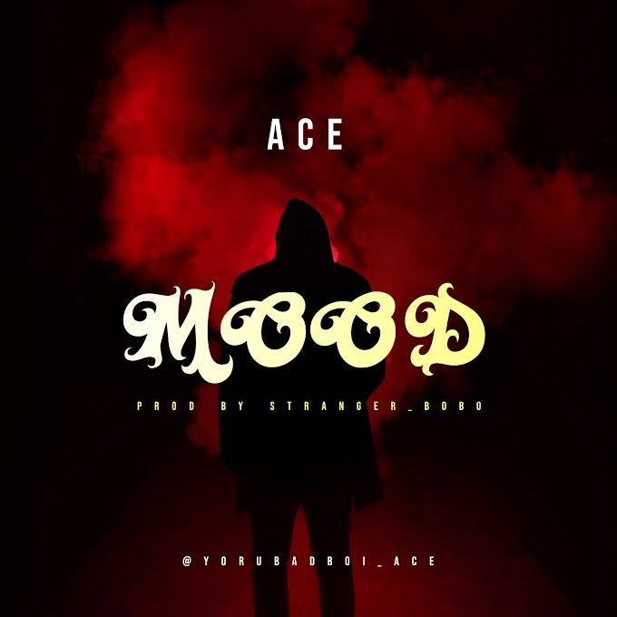Ace - Mood