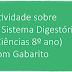 Atividade sobre O Sistema Digestório (Ciências 8º ano) com Gabarito