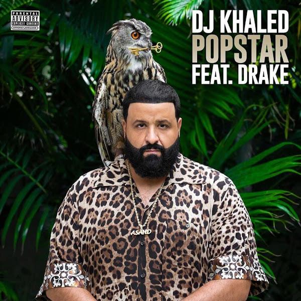 DJ KHALED, DRAKE - Popstar