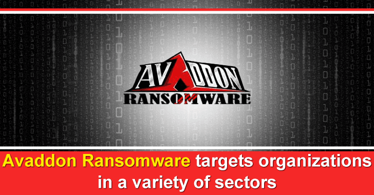Beware!! Avaddon Ransomware Attack Organizations in a variety of Sectors Around The Globe