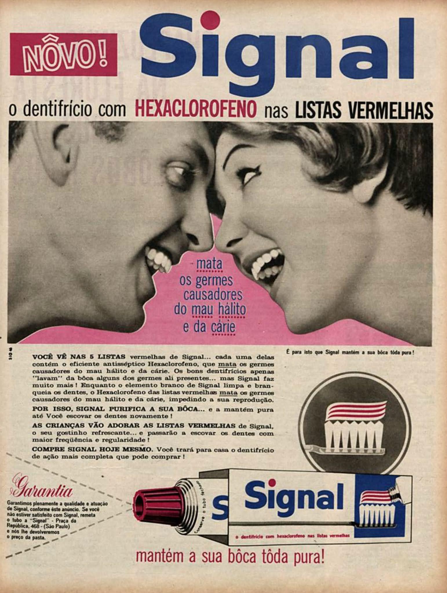 Anúncio veiculado em 1962 promovia a pasta dentifrícia Signal