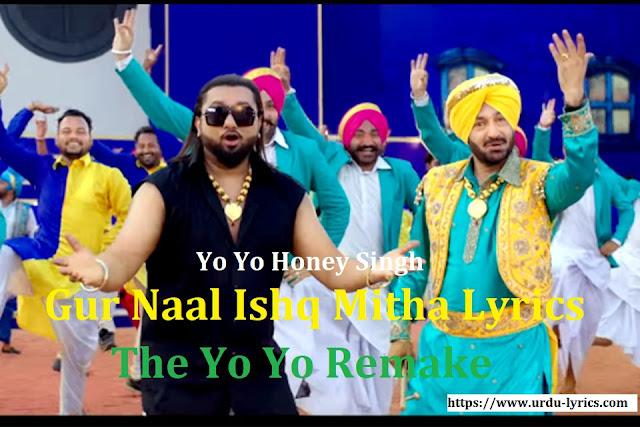 Gur Naal Ishq Mitha Song Lyrics - Yo Yo Honey Singh & Malkit Singh