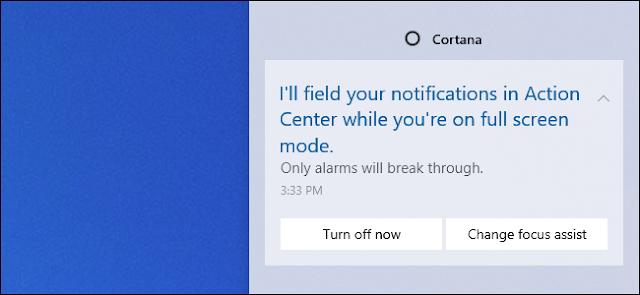 Cortana Focus Assist message في مركز العمل