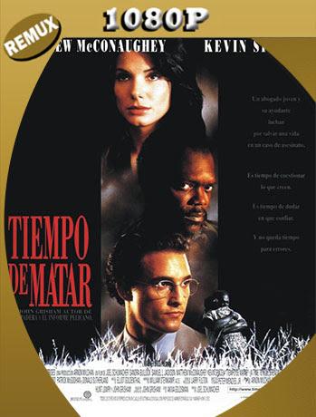 Tiempo de matar (1996) 1080p Remux Latino [Google Drive] Tomyly