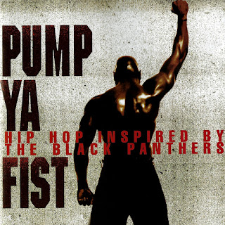 Various Artists - Pump Ya Fist: Hip-Hop Inspired By The Black Panthers (1995)