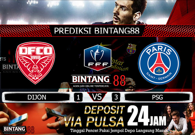 PREDIKSI BOLA DIJON VS PARIS SAINT GERMAN 13 FEBRUARI 2020