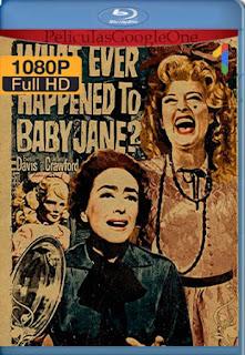 ¿Que Fue De Baby Jane?[1962] [1080p BRrip] [Latino- Ingles] [GoogleDrive] LaChapelHD
