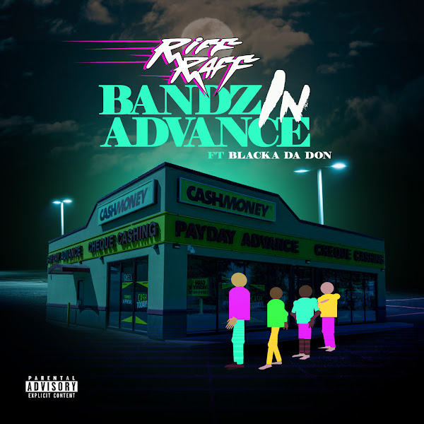Riff Raff & DJ Afterthought - Bandz in Advance (feat. Blacka Da Don) - Single  Cover