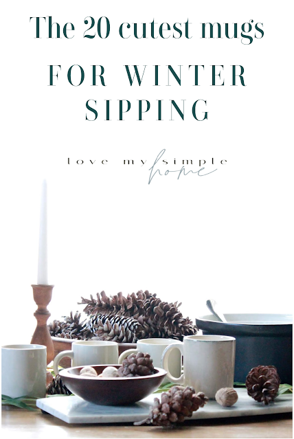 the-20-cutest-mugs-for-winter-sipping-blog-love-my-simple-home