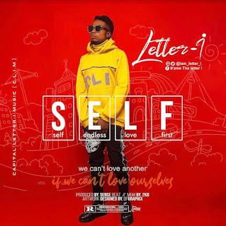 [Music] Letter-I – Self