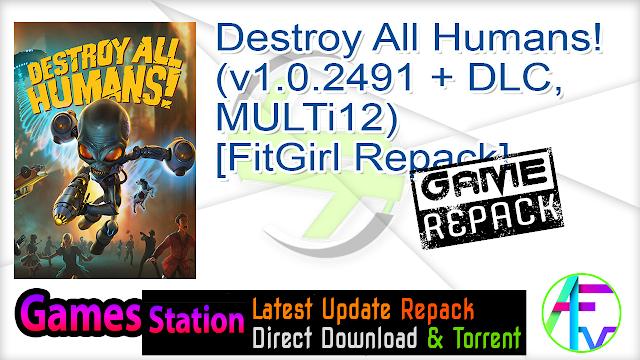 Destroy All Humans! (v1.0.2491 + DLC, MULTi12) [FitGirl Repack]